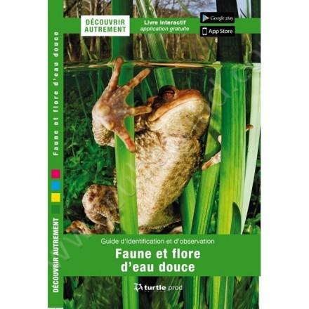 Guide d'identification et d'observation Faune & flore d'eau douce