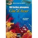 100 belles plongées en Côte d'Azur, de l'Estérel à Menton