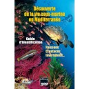 Dépliant Découverte de la vie sous-marine en Méditerranée