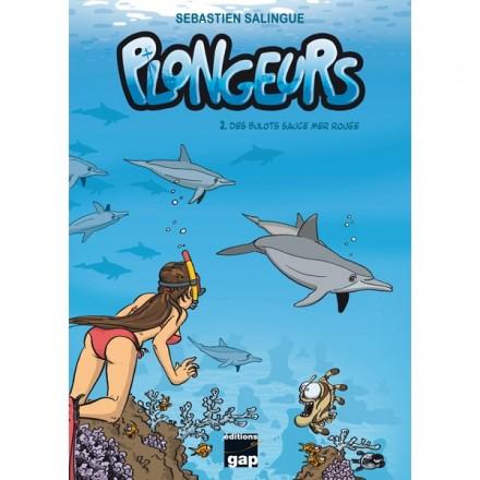 BD Plongeurs T2 Des bulots sauce mer Rouge